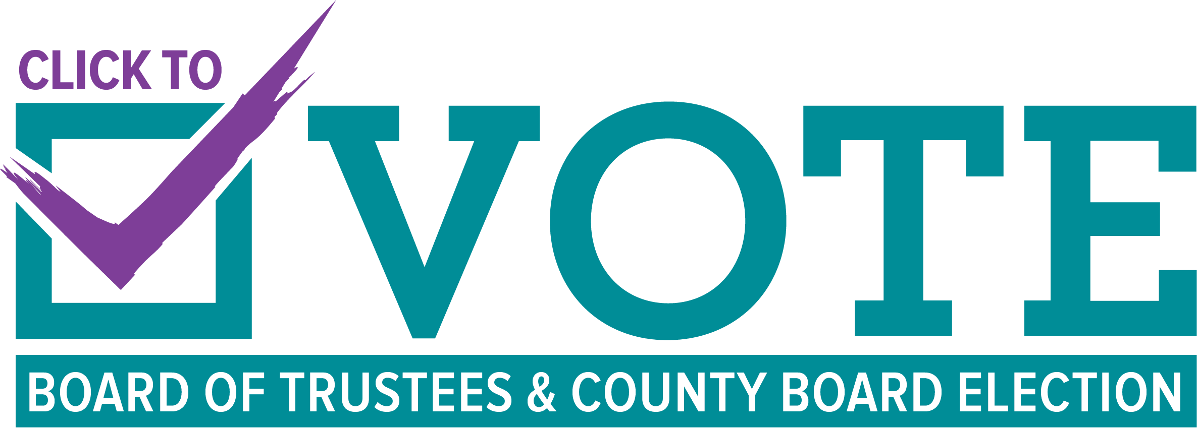 Click to Vote - Board of Trustees County Board Election